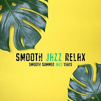 Smooth Summer Jazz Vibes