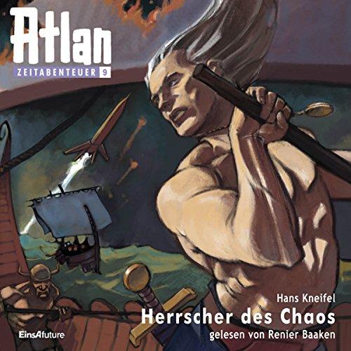 Herrscher des Chaos (Atlan Zeitabenteuer 9) audiobook cover art