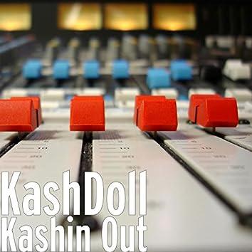 Kashin' Out