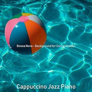 Bossa Nova - Background for Concentration