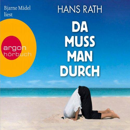 Buchseite und Rezensionen zu 'Da muss man durch' von Hans Rath