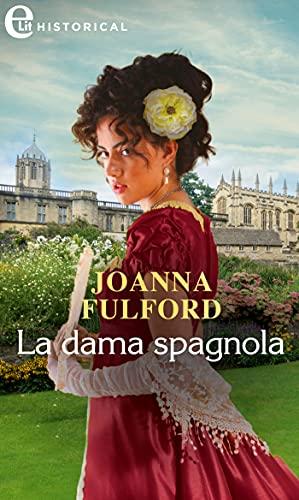 La dama spagnola (eLit) (Castonbury Park Vol. 7) di [Joanna Fulford]