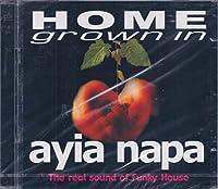 Home Grown in Ayia Napa