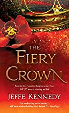 The Fiery Crown (Forgotten Empires (2))