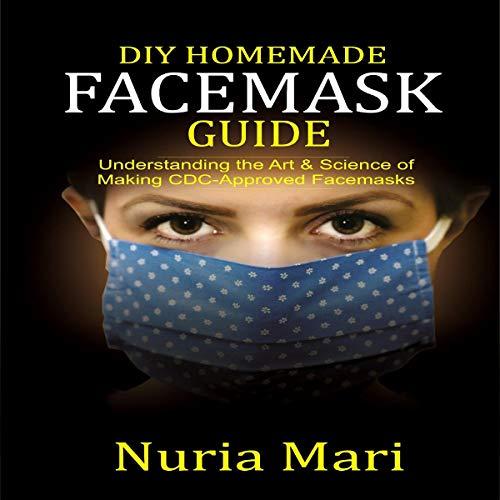 DIY Homemade Facemask Guide cover art