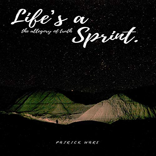 Life's a Sprint Audiobook By Patrick Ware cover art