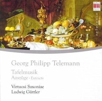 Gerorg Philipp Telemann: Musique de table (Guttler)