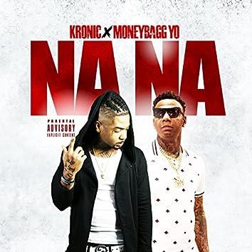NaNa (feat. MoneyBagg Yo)