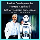 Product Development For Mentors, Coaches & Self-Development Professionals