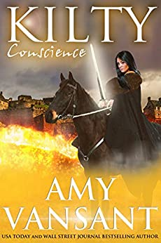 Kilty Conscience: Time-Travel Urban Fantasy Thrillers with a Killer Sense of Humor (Kilty Series Book 2) by [Amy Vansant]