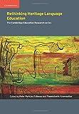 Rethinking Heritage Language Education (Cambridge Education Research)