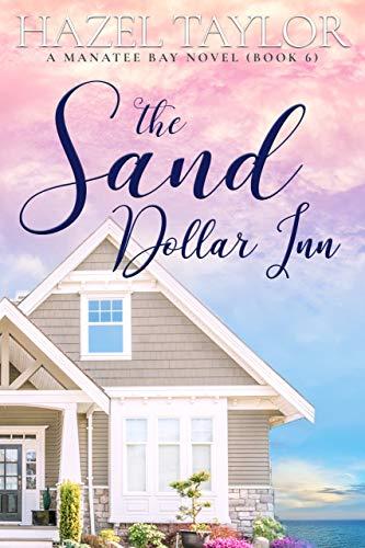 The Sand Dollar Inn (Manatee Bay Book 6)