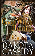 Good Witch Hunting (Witchless In Seattle Mysteries)