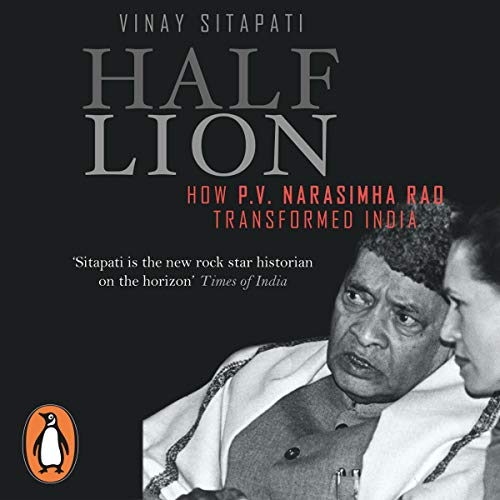 Half-Lion: How P.V. Narasimha Rao Transformed India  By  cover art