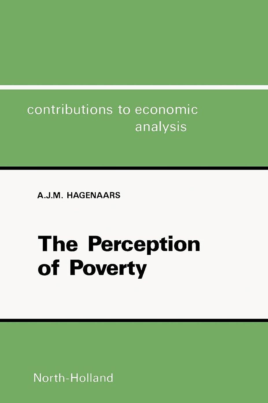 貫入あたりマンハッタンThe Perception of Poverty (Contributions to Economic Analysis Book 156) (English Edition)