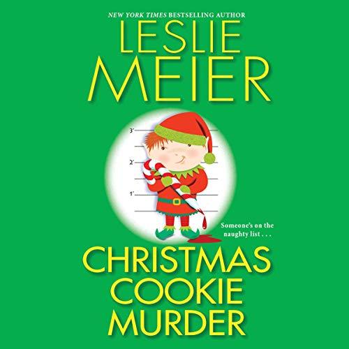 Christmas Cookie Murder Audiobook By Leslie Meier cover art