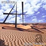 After Hours: Against the Grain (Audio CD)