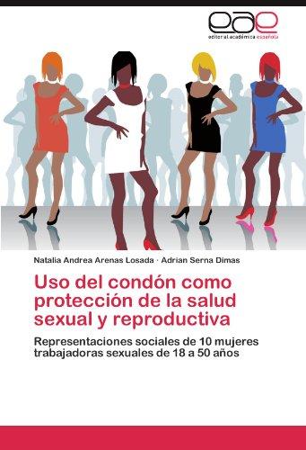 Uso del condón como protección de la salud sexual y reproductiva