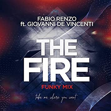 The Fire (Funky Mix)