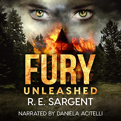 Fury: Unleashed: The Scorned Series, Book 2