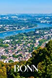 Bonn: Bonn travel notebook journal, 100 pages, contains expressions and proverbs in German, a perfect travel gift or to write your own Bonn travel guide.