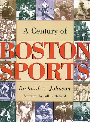 A Century of Boston Sports