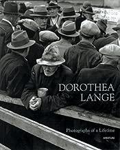 Dorothea Lange: Photographs Of A Lifetime: An Aperture Monograph