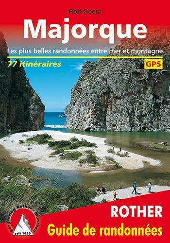 avis gps rapport professionnel Majorque: 65 plus beaux itinéraires entre mer et montagne, GPS
