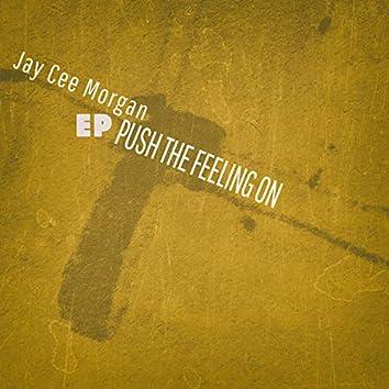Push the Feeling On - EP