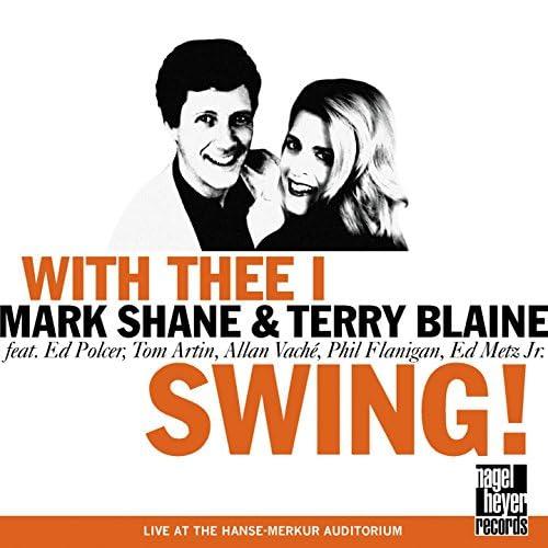 Mark Shane & Terry Blaine feat. Ed Polcer, Tom Artin, Allan Vaché, Phil Flanigan & Ed Metz Jr.