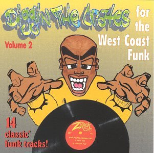 Diggin' The Crates Vol. 2: For The West Coast Funk