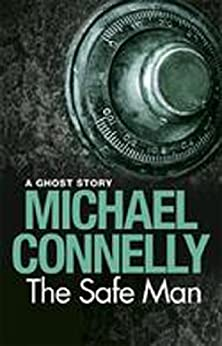 The Safe Man by [Michael Connelly]