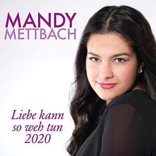 Liebe kann so weh tun 2020 (Radio Edit)