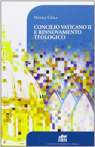 Concilio Vaticano Ii E Rinnovamento Teologico