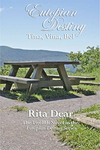 Tina, Vina, Bel (Eutopian Destiny Book 12) (English Edition)