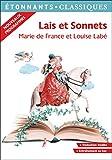 Lais et Sonnets - La poésie du Moyen Âge au dix-huitième siècle