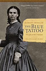 Books Set In Arizona: The Blue Tattoo: The Life of Olive Oatman by Margot Mifflin. Visit www.taleway.com to find books from around the world. arizona books, arizona novels, arizona literature, arizona fiction, best books set in arizona, popular books set in arizona, books about arizona, arizona reading challenge, arizona reading list, phoenix books, tucson books, arizona books to read, books to read before going to arizona, novels set in arizona, books to read about arizona, arizona authors, arizona packing list, arizona travel, arizona history, arizona travel books