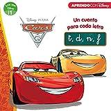 Cars 3. Un cuento para cada letra: t, d, n, f (Leo con Disney - Nivel 1)