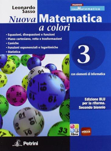 Nuova Matematica a colori. Edizione Blu. Volume 3 + eBook scaricabile: Vol. 3