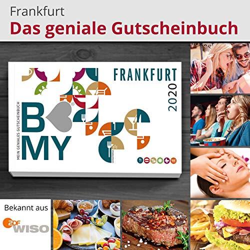 B-MY Gutscheinbuch Frankfurt 2020 Edition - Über 600 Gutscheine für Gastro und Freizeit