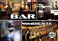 Bar Ambiente (Wandkalender 2022 DIN A4 quer): Atmosphaerische Bilder von Bars, Drinks, Cocktails und mehr.... (Geburtstagskalender, 14 Seiten )
