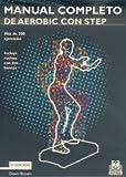 Manual Completo de Aerobic Con Step (Deportes)
