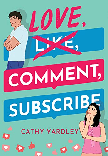 Love, Comment, Subscribe (Ponto Beach Reunion Book 1)