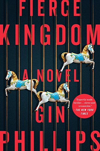 Image of Fierce Kingdom: A Novel