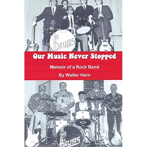 Our Music Never Stopped: Memoir of a Rock Band