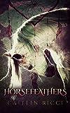 Horsefeathers (English Edition)