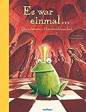 Es war einmal…: Die schönsten Märchenklassiker (Esslinger Hausbücher)