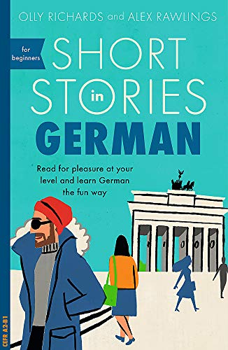 Compare Textbook Prices for Short Stories in German for Beginners Teach Yourself Short Stories Illustrated Edition ISBN 9781473683372 by Richards, Olly