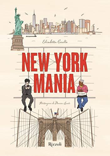 New York Mania. Ediz. a colori