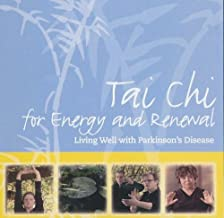 Tai Chi for Energy and Renewal - Living Well with Parkinson's Disease
